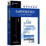 Go程序设计语言(英文版)【美】艾伦 A.A.多诺万机械工业出版社9787111526285