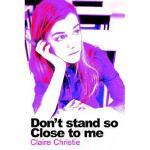 【预订】Don't Stand So Close to Me