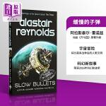 【中商原版】缓慢的子弹(轨迹奖)英文原版小说 Slow Bullets Alastair Reynolds 阿拉斯泰尔