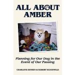 【预订】All about Amber: Planning for Our Dog in the Event of O