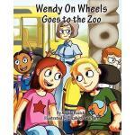 【预订】Wendy on Wheels Goes to the Zoo