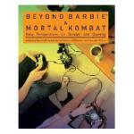 【预订】Beyond Barbie and Mortal Kombat: New Perspectives on
