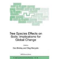 【预订】Tree Species Effects on Soils: Implications for