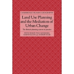 【预订】Land Use Planning and the Mediation of Urban Change: Th