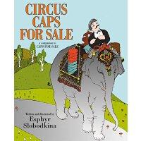 英文原版 待售的马戏帽 Circus Caps for Sale 儿童绘本吴敏兰《卖帽子》续集 故事童书