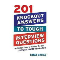 【预订】201 Knockout Answers to Tough Interview Questions: