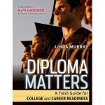 【预订】Diploma Matters: A Field Guide For College And