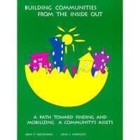 【预订】Building Communities from the Inside Out: A Path