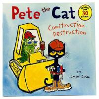Pete the Cat: Construction Destruction皮特猫 英文原版绘本 4-6-8岁宝宝学习