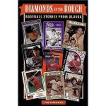 【预订】Diamonds in the Rough: Baseball Stories from Alaska