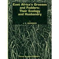【预订】East Africa's Grasses and Fodders: Their Ecology and