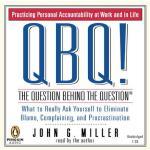 【预订】QBQ! The Question Behind the Question Practicing Person