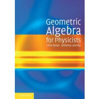 【预订】Geometric Algebra for Physicists