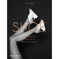 现货 Shoe:Contemporary Footwear by Inspiring Designers鞋:来自灵感设计