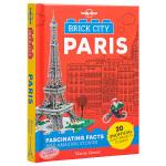 【中商原版】孤独星球童书 LEGO创意指南 积木城市 巴黎 英文原版 Brick City Paris (Lonely