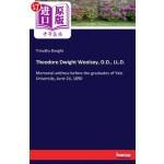 【中商海外直订】Theodore Dwight Woolsey, D.D., LL.D.