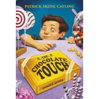 The Chocolate Touch 点石成巧克力(畅销60年,美国小学生课堂读物) ISBN9780688161330