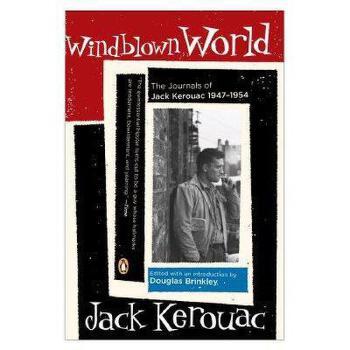 【预订】Windblown World: Journals of Jack Kerouac 1947-1954 美国库房发货,通常付款后3-5周到货!