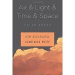 【中商原版】学术写作指南 英文原版 Air & Light & Time & Space Helen Sword Ha