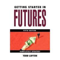 【预订】Getting Started In Futures, 5Th Edition