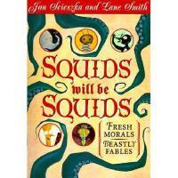 【预订】Squids Will Be Squids: Fresh Morals for Beastly