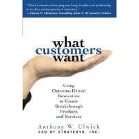 【预订】What Customers Want: Using Outcome-Driven Innovation