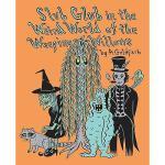 【预订】Slub Glub in the Weird World of the Weeping Willows