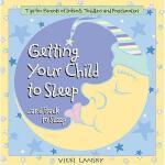 【预订】Getting Your Child to Sleep and Back to Sleep: Tips