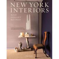 【预订】New York Interiors: Bold, Elegant, Refined