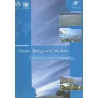 【预订】Climate Change and Tourism: Responding to Global