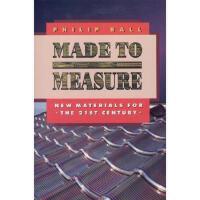 【预订】Made to Measure: New Materials for the 21st Century