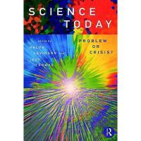 【预订】Science Today: Problem or Crisis?