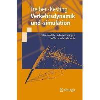 【预订】Verkehrsdynamik Und -Simulation: Daten, Modelle Und