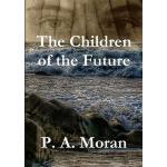 【预订】The Children of the Future