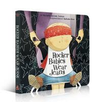进口英文原版正版 Rocker Babies Wear Jeans 摇滚宝宝穿牛仔裤0-1-2-3-4岁纸板撕不烂入门