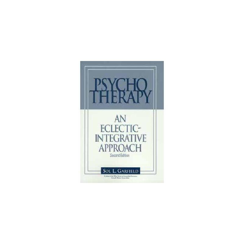 【预订】Psychotherapy: An Eclectic-Integrative Approach 美国库房发货,通常付款后3-5周到货!