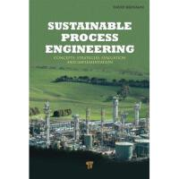 【预订】Sustainable Process Engineering: Concepts
