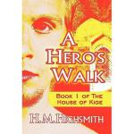 【预订】A Hero's Walk: Book 1 of the House of Kige