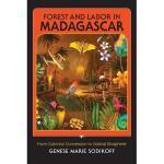 【预订】Forest and Labor in Madagascar: From Colonial