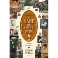 【预订】The Hare with Amber Eyes: A Hidden Inheritance