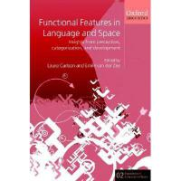 【预订】Functional Features in Language and Space: Insights