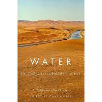 【预订】Water in the 21st-Century West: A High Country News