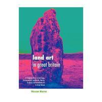 【预订】Land Art in Great Britain: A Complete Guide to