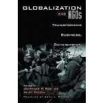 【预订】Globalization and Ngos: Transforming Business, Governme