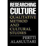 【预订】Researching Culture: Qualitative Method and Cultural