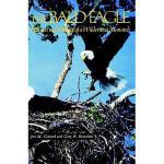 【预订】Bald Eagle: Haunts and Habits of a Wilderness
