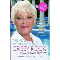 【预订】This Heart Within Me Burns: Crissy Rock: From Bedlam