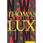 【预订】New and Selected Poems of Thomas Lux: 1975-1995