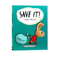 【全店300减100】小兔子学花钱系列 英文原版进口 Save It 怎么省钱 英文原版 Money bunny 儿童理
