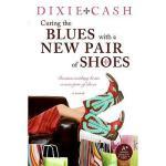 【预订】Curing the Blues with a New Pair of Shoes Y978006143438